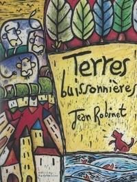 Jean Robinet et Jean Morette - Terres buissonnières.