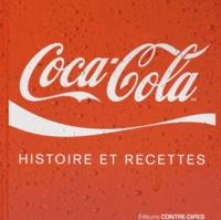 Jean Roby et Christiane Laramée - Coca-cola - Histoire et recettes.