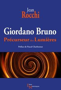 Deedr.fr Giordano Bruno - Précurseur des Lumières Image