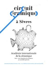 Jean-Roch Bouiller - Circuit céramique à Sèvres - Académie internationale de la céramique, Paris 2010.