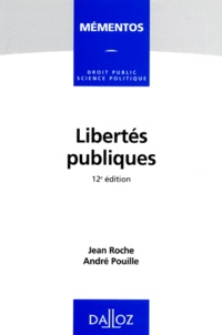 Jean Roche et André Pouille - Libertés publiques.