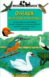 Jean Roche - Oiseaux des rivières et des étangs.
