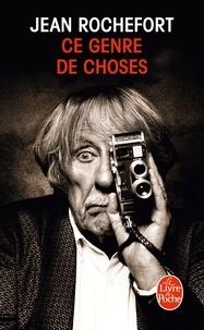 Jean Rochefort - Ce genre de choses.