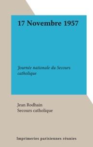 Jean Rodhain et  Secours Catholique - 17 Novembre 1957 - Journée nationale du secours catholique.