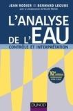 Jean Rodier et Bernard Legube - L'analyse de l'eau - 10e éd..