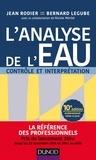 Jean Rodier et Bernard Legube - L'analyse de l'eau - Contrôle et interprétation.