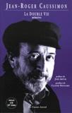 Jean-Roger Caussimon - La double vie - Mémoires. 1 CD audio