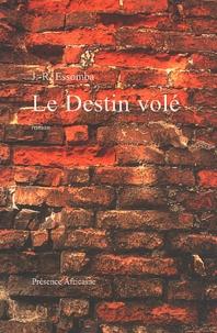 Jean-Roger Essomba - Le destin volé.