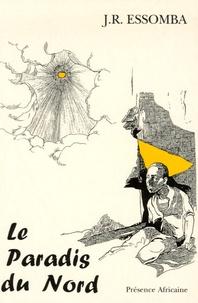 Jean-Roger Essomba - Le paradis du Nord.