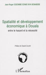 Coachingcorona.ch Spatialité et développement économique à Douala - Entre le hasard et la nécessité Image