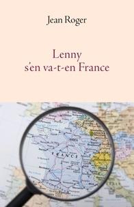 Jean Roger - Lenny s'en va-t-en France.