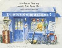 Jean-Roger Morel et Lucien Gourong - Drôles de marines !.