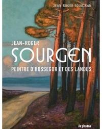 Jean-Roger Soubiran - Jean-Roger Sourgen - Peintre d'Hossegor et des Landes.