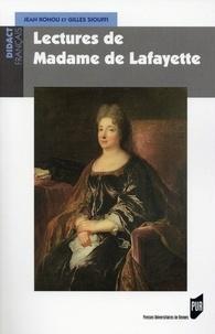Jean Rohou et Gilles Siouffi - Lectures de Madame de Lafayette.