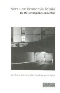 Jean-Roland Barthélemy - Vers une économie locale du stationnement résidentiel.