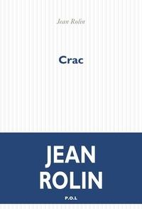Jean Rolin - Crac.
