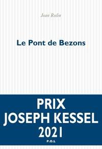 Jean Rolin - Le pont de Bezons.