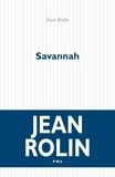 Jean Rolin - Savannah.