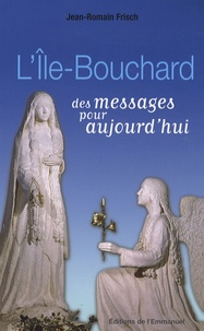 Galabria.be L'Ile-Bouchard : des messages pour aujourd'hui Image