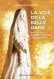 Jean-Romain Frisch - La voie de la belle dame - Nouvelles perspectives sur L'Ile-Bouchard.
