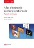 Jean Romerowski et Gérard Bresson - Atlas d'anatomie dentaire fonctionnelle - Aspects cinétiques.