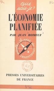 Jean Romeuf et Paul Angoulvent - L'économie planifiée.