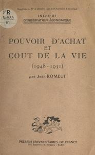Jean Romeuf et  Institut d'observation économi - Pouvoir d'achat et coût de la vie (1948-1951).