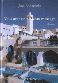 Jean Roncenelle - Vous avez un nouveau message.