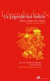 Jean Rose - La Légende des Soleils - Mythes aztèques des origines.