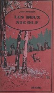 Jean Rosmer et  Calvet-Rogniat - Les deux Nicole.
