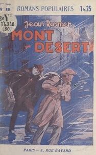 Jean Rosmer - Mont-Désert.