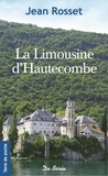 Jean Rosset - La limousine d'Hautecombe.