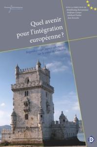 Jean Rossetto et Adelheid Puttler - Quel avenir pour l'intégration européenne ? - Regards croisés franco-allemands sur le traité de Lisbonne.