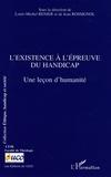 Jean Rossignol et Louis-Michel Renier - L'existence à l'épreuve du handicap - Une leçon d'humanité.