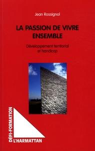 La passion de vivre ensemble - Développement territorial et handicap.pdf