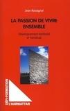 Jean Rossignol - La passion de vivre ensemble - Développement territorial et handicap.