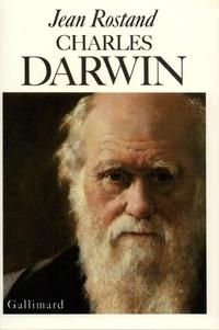 Jean Rostand - Charles Darwin.