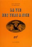 Jean Rostand - La vie des vers à soie.