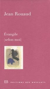 Jean Rouaud - Evangile (selon moi).