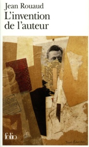 Jean Rouaud - L'invention de l'auteur.