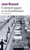 Jean Rouaud - La vie poétique Tome 1 : Comment gagner sa vie honnêtement.