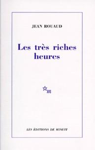 Jean Rouaud - Les très riches heures.