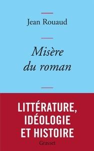 Jean Rouaud - Misère du roman - collection bleue.