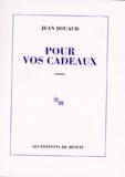 Jean Rouaud - Pour vos cadeaux.