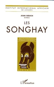 Jean Rouch - Les Songhay.