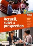 Jean Rouchon et Dominique Beddeleem - Accueil, suivi et prospection 2e Bac Pro MRCU - Livre +licence élève.