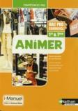 Jean Rouchon et Séverine Androd - Animer 1e & Tle Bac Pro Commerce.