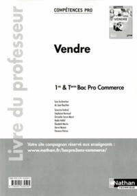 Vendre 1re & Tle Bac Pro Commerce - Livre du professeur.pdf