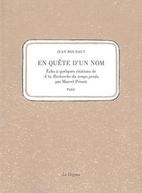 Deedr.fr En quête d'un nom - Echo à quelques citations de A la recherche du temps perdu par Marcel Proust Image