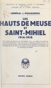 Jean Rouquérol - Les hauts de Meuse et Saint-Mihiel, 1914-1918 - Avec sept croquis.